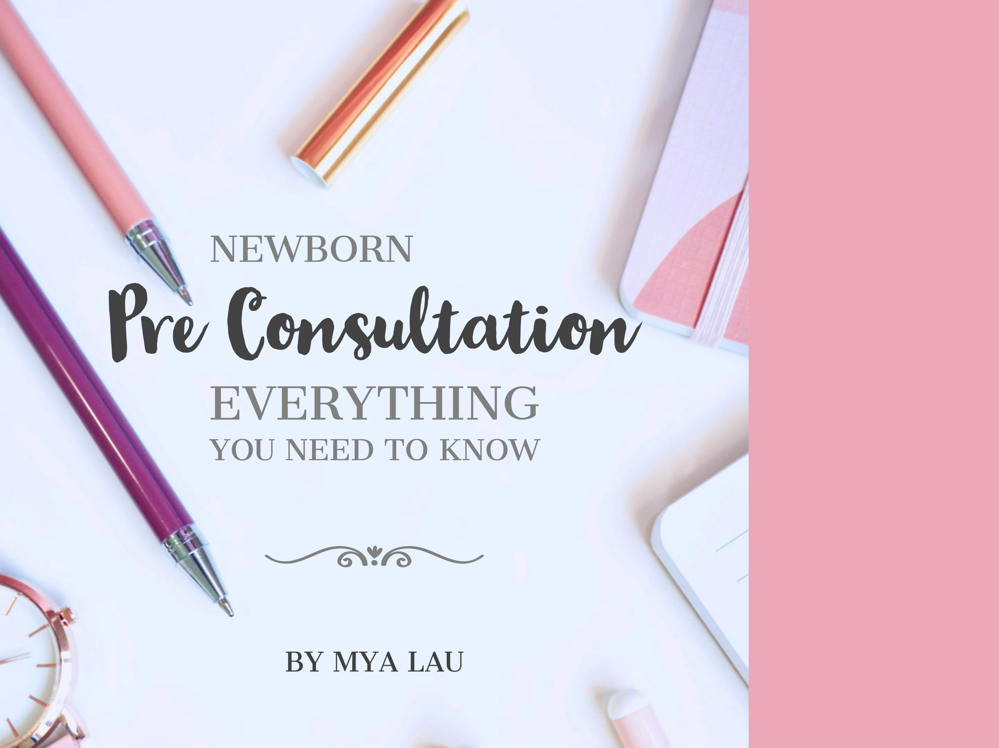 Newborn Pre-Consultation Prep – Everything You Need to Know
